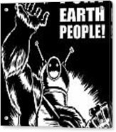 Puny Earth People Acrylic Print by Ben Von Strawn