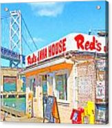 Reds Java House And The Bay Bridge At San Francisco Embarcadero Acrylic Print by Wingsdomain Art and Photography