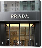 San Francisco - Maiden Lane - Prada Fashion Store - 5d17798 Acrylic Print by Wingsdomain Art and Photography
