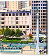 San Francisco - Union Square - 5d17938 - Square - Painterly Acrylic Print by Wingsdomain Art and Photography