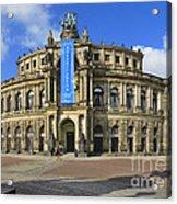 Semper Opera House - Semperoper Dresden Acrylic Print by Christine Till
