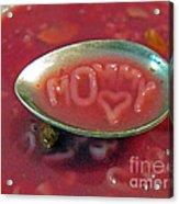 Soup For Mommy Acrylic Print by Ausra Huntington nee Paulauskaite