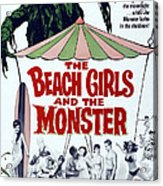 The Beach Girls And The Monster Acrylic Print by Everett