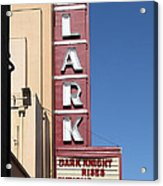 The Lark Theater In Larkspur California - 5d18490 Acrylic Print by Wingsdomain Art and Photography