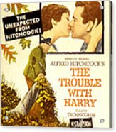 The Trouble With Harry, Shirley Acrylic Print by Everett
