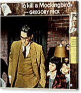 To Kill A Mockingbird, Gregory Peck Acrylic Print by Everett