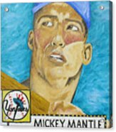 1952 Mickey Mantle Rookie Card Original Painting Acrylic Print by Joseph Palotas