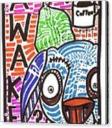 R U Awake Acrylic Print by Robert Wolverton Jr