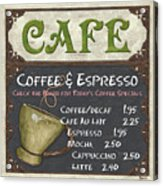 Cafe Chalkboard Acrylic Print by Debbie DeWitt
