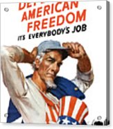 Defend American Freedom It's Everybody's Job Acrylic Print by War Is Hell Store