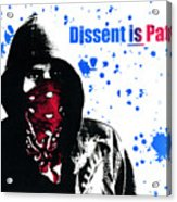 Dissent Is Patriotic Acrylic Print by Jeff Ball