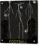Football Universe Acrylic Print by Eric Kempson