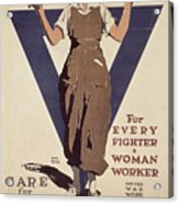 For Every Fighter A Woman Worker Acrylic Print by Adolph Treidler