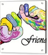 Friends . . . An American Sign Language Painting Acrylic Print by Eloise Schneider