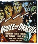 House Of Dracula, Glenn Strange, John Acrylic Print by Everett