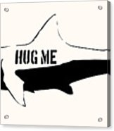 Hug Me Shark - Black  Acrylic Print by Pixel  Chimp