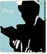 Ipray Acrylic Print by Anshie Kagan