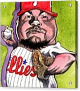 Joe Blanton -phillies Acrylic Print by Robert  Myers