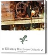 Killarney  Ontario Boathouse Poster Series Acrylic Print by Bob Salo