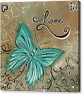 Live And Love Butterfly By Madart Acrylic Print by Megan Duncanson