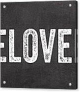 Live Love Bake Acrylic Print by Linda Woods