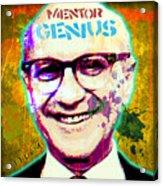 Milton Friedman Acrylic Print by Gary Grayson