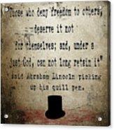 Said Abraham Lincoln Acrylic Print by Cinema Photography