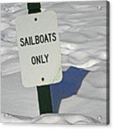 Sailboats Only Acrylic Print by Elizabeth Hoskinson