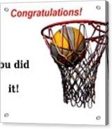 Slam Dunk Congratulations Greeting Card Acrylic Print by Yali Shi