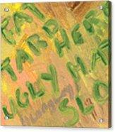 Slap Acrylic Print by Helena M Langley
