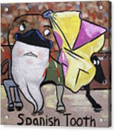 Spanish Tooth Acrylic Print by Anthony Falbo