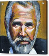 The Most Interesting Man In The World Acrylic Print by Buffalo Bonker