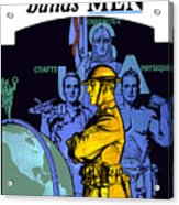 The United States Army Builds Men Acrylic Print by War Is Hell Store