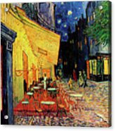 Van Gogh Cafe Terrace Place Du Forum At Night Acrylic Print by Vincent Van Gogh