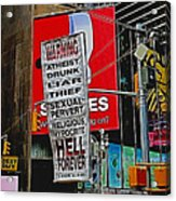 You've Been Warned Acrylic Print by Allen Beatty