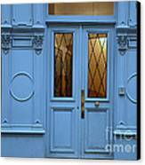 Paris Blue Door - Blue Aqua Romantic Doors Of Paris  - Parisian Doors And Architecture Canvas Print by Kathy Fornal