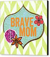 Brave Mom With Flowers Canvas Print by Linda Woods