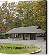Cades Cove Ranger Station Canvas Print by Marian Bell