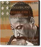 Dream Or Prophecy - Dr Rev Martin  Luther King Jr Canvas Print by Reggie Duffie