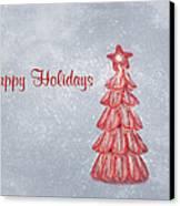 Happy Holidays Canvas Print by Kim Hojnacki