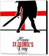 Happy St George Day Stand Tall And Proud Greeting Card Canvas Print by Aloysius Patrimonio