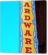 Hardware Store Canvas Print by Chris Berry