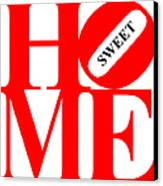 Home Sweet Home 20130713 Red White Black Canvas Print by Wingsdomain Art and Photography