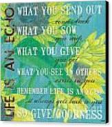 Life Is An Echo Canvas Print by Debbie DeWitt