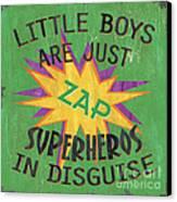 Little Boys Are Just... Canvas Print by Debbie DeWitt