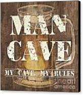 Man Cave My Cave My Rules Canvas Print by Debbie DeWitt