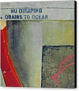 No Dumping - Drains To Ocean No 2 Canvas Print by Ben and Raisa Gertsberg
