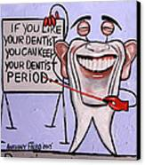 Presidential Tooth Dental Art By Anthony Falbo Canvas Print by Anthony Falbo