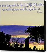 The Bible Psalm 118 24 Canvas Print by Ron  Tackett