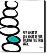 True Way Canvas Print by Linda Woods